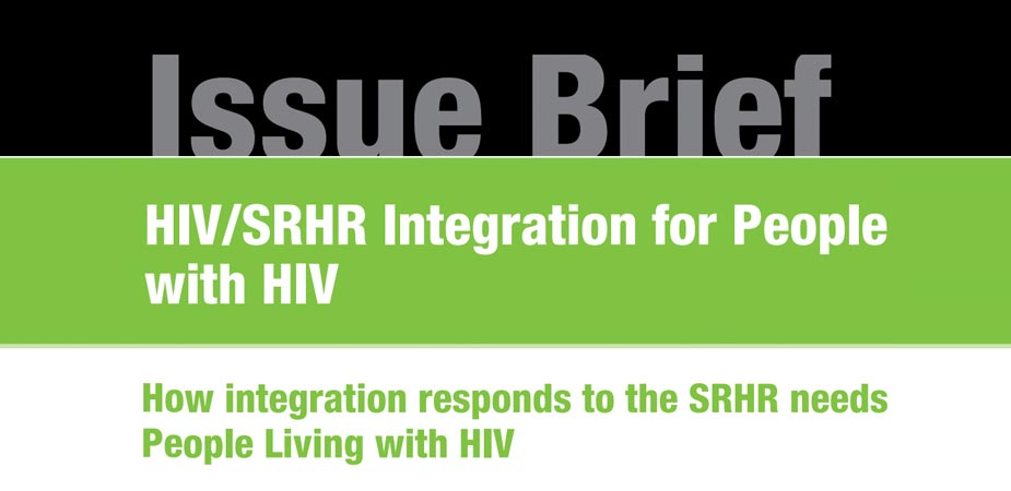 How-Integration-Responds-to-the-SRHR-Needs-of-PLHIV