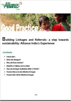 Building Linkages and Referrals – A Step towards Sustainability: Alliance India's Experience