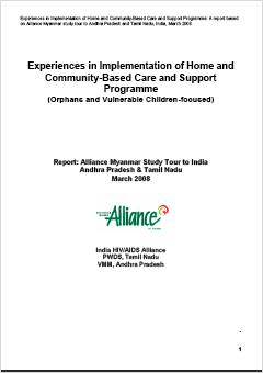 Experiences in Implementation of Home and Community-Based Care and Support Programme with a focus on Orphans and Vulnerable Children (OVC) in Andhra Pradesh and Tamil Nadu