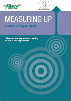 Measuring Up: HIV-Related Advocacy Evaluation Training Pack (Draft)