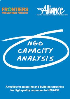 NGO Capacity Analysis – A toolkit for assessing and building capacities for high quality responses to HIV/AIDS