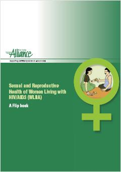 Sexual and Reproductive Health of Women Living with HIV/AIDS (WLHA) – A Flipbook