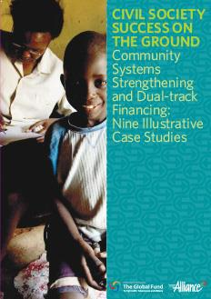 2014_AllianceIndia_Civil-Society-Success-on-the-Ground-Community-Systems-Strengthening-and-Dual-Track-Financing-Nine-Illustrative-Case-Studies