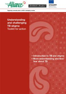 2014_AllianceIndia_Understanding-and-Challenging-TB-Stigma-Toolkit-for-Action